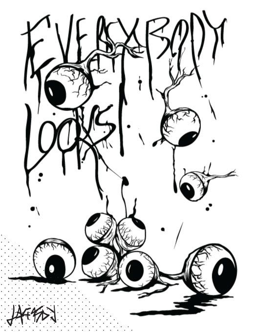 Everybody looks #typography #graphic #eyes