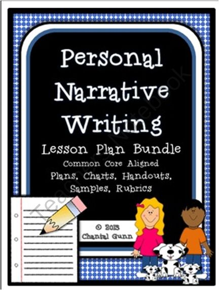 writing a personal narrative lesson plan Narrative writing lesson plans  teach your students to entertain readers with narrative writing this lesson will  through this lesson, students plan out what.