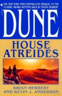 Dune: by Brian Herbert and Kevin J. Anderson 12 and counting Novels