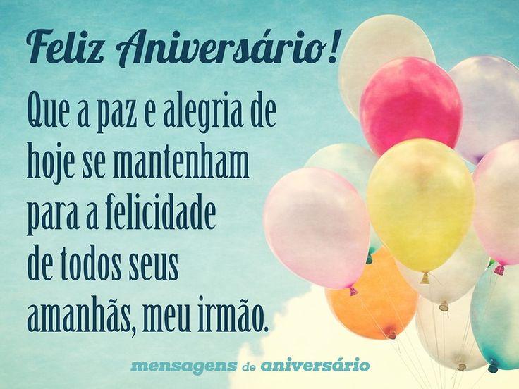 Feliz Aniversário! Que a  paz e alegria de hoje se mantenham para a felicidade de todos seus amanhãs, meu irmão. (...) https://www.mensagemaniversario.com.br/a-felicidade-e-constante-irmao/