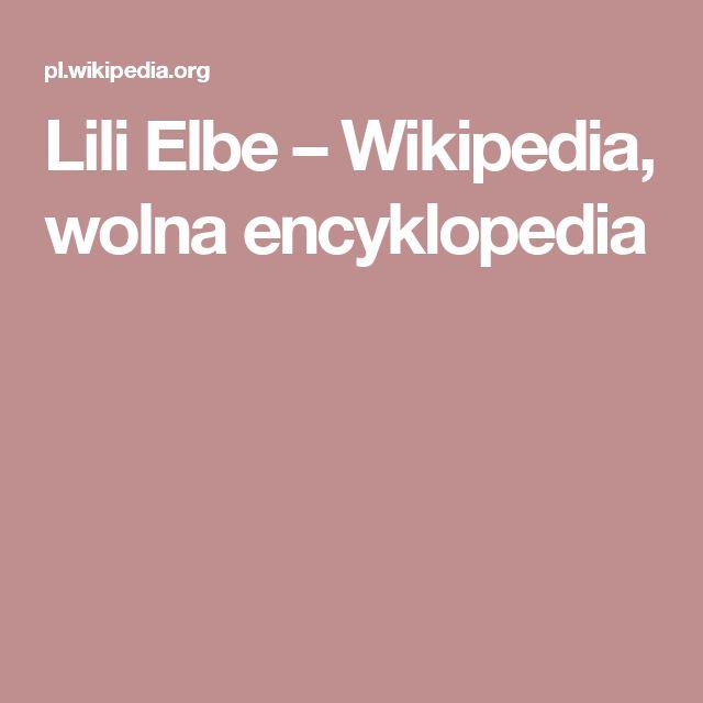 Lili Elbe – Wikipedia, wolna encyklopedia