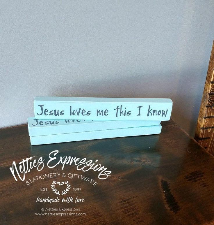 Jesus loves me this I know 1.75x10 Wood Sign (Blue)