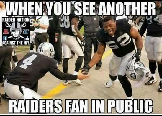 When you see another Raiders fan
