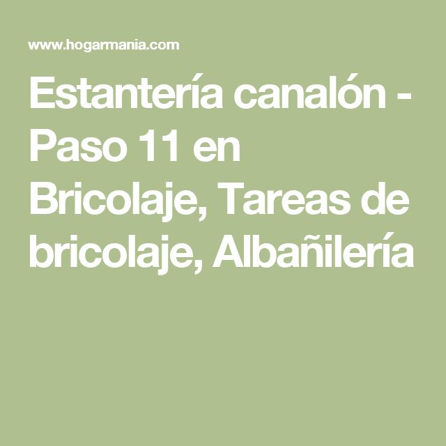 Estantería canalón - Paso 11 en Bricolaje, Tareas de bricolaje, Albañilería