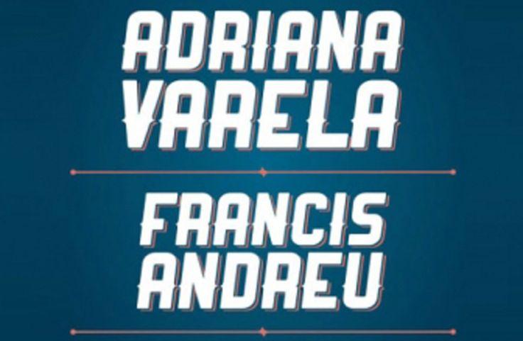 Adriana Varela + Francis Andrew / 6 de diciembre 2014, en La Trastienda (Montevideo, Uruguay)