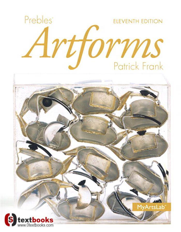 Prebles Artforms 11th Edition True Pdf Free Download Authors