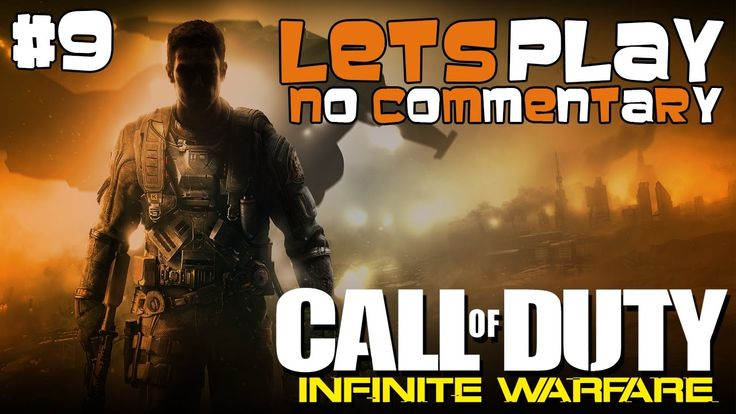 LIGHT IT UP!!! - Let's Play: Call of Duty: Infinite Warfare #9 (No Comme...