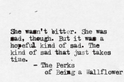She wasn't bitter.Time, Inspiration, Life, Perk, Sadness, Book, Favorite Quotes, Hope Kind, Wallflower