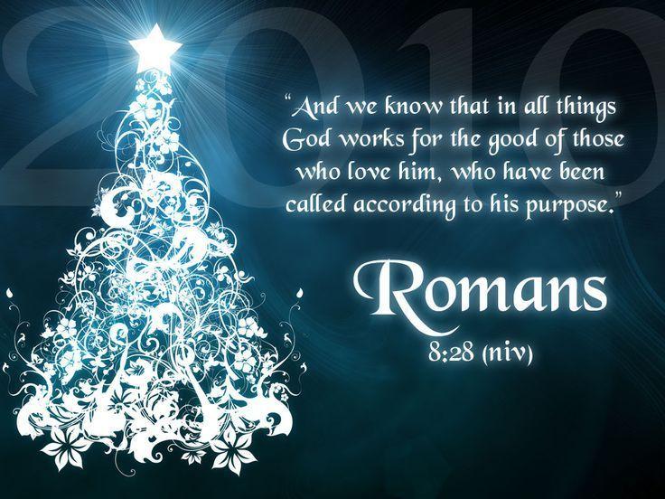 Superieur Christmas Bible Verse Romans 8 28 (736×552) | Psalms | Pinterest |  Inspirational Bible Quotes, Bible And Psalms