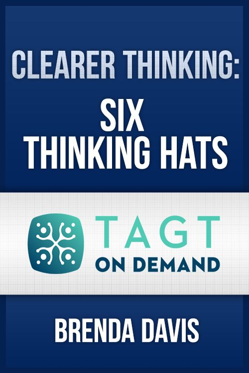 Clearer Thinking: Six Thinking Hats