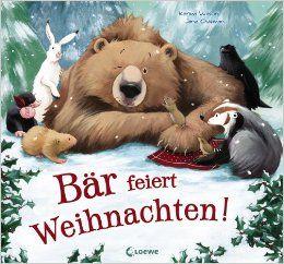 Bär feiert Weihnachten!: Amazon.de: Karma Wilson, Jane Chapman, Linde Zwerg: Bücher