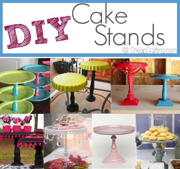 Check Out These Ideas For Cheap DIY Cake Stands For Your Next Occasion Such  As A Baby Shower, Bridal Shower Or Wedding. You Can Easily Make These Cute  ...