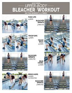 Upper-Body Bleacher Workout!                                                                                                                                                                                 More