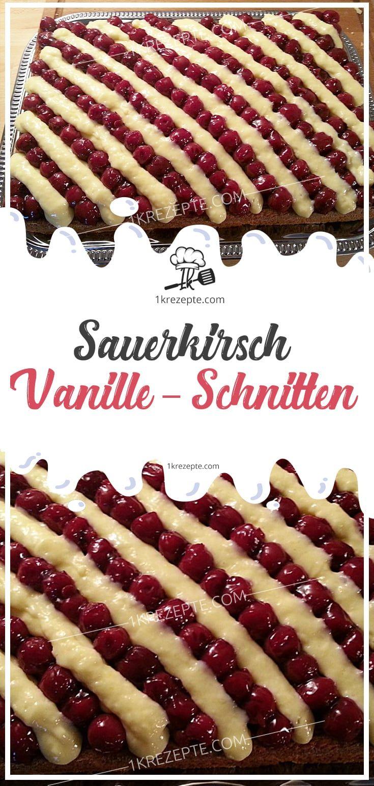 Sauerkirsch – Vanille – Schnitten