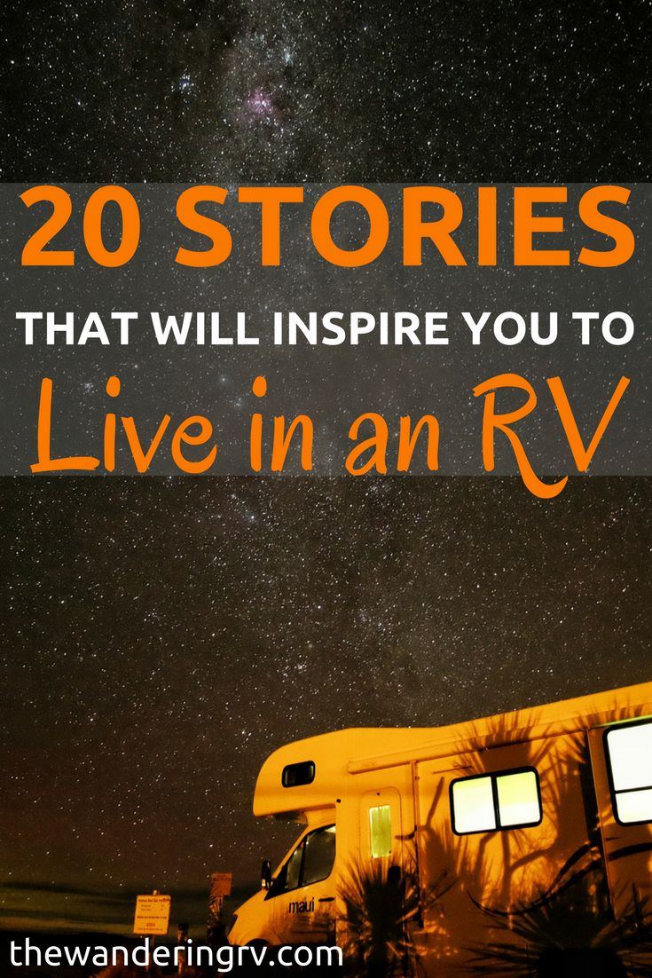 RV living: 20 Amazing stories to inspire you to go after your wildest dreams and live in an RV.