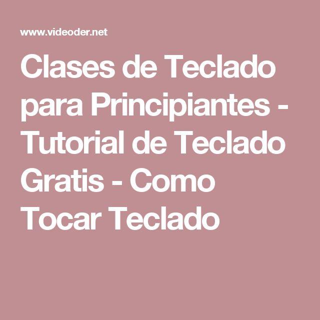 Clases de Teclado para Principiantes - Tutorial de Teclado Gratis - Como Tocar Teclado