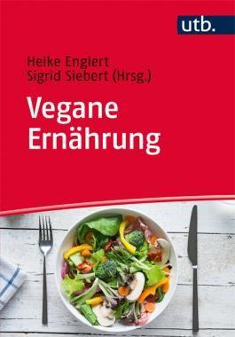 Englert, Heike (Hrsg.) / Siebert, Sigrid (Hrsg.) «Vegane Ernährung. »…