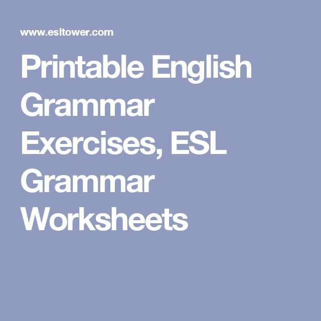 Printable English Grammar Exercises, ESL Grammar Worksheets