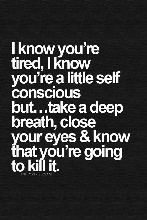I know this is true, it's the fear I can't get past.