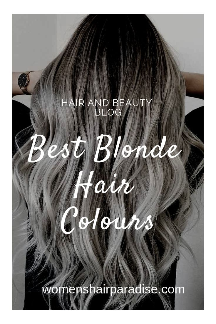 Top 8 Best Blonde Hair Colors Cool Blonde Hair Hair Highlights