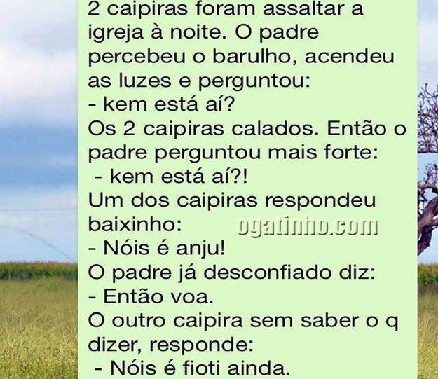 Anjos caipiras.   17 piadas de WhatsApp que vão despertar seus instintos de tiozão