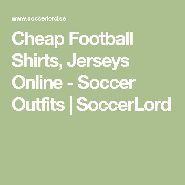 Cheap Football Shirts, Jerseys Online - Soccer Outfits | SoccerLord