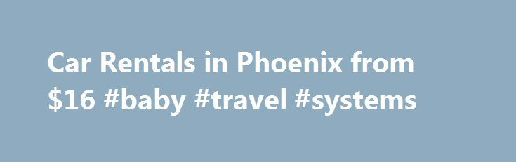 Car Rentals in Phoenix from $16 #baby #travel #systems http://travels.remmont.com/car-rentals-in-phoenix-from-16-baby-travel-systems/  #best deals on car rentals # Car Rentals Near Phoenix Car Rental Directory Enterprise Car Rental Locations in Phoenix 122 North 2nd Street +1 602 253 9322 1225 S 7th St +1 602 257 4177 1300 E Camelback Rd +1... Read moreThe post Car Rentals in Phoenix from $16 #baby #travel #systems appeared first on Travels.