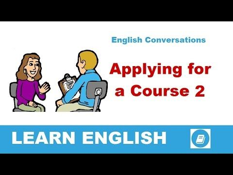 Learn English Conversations - Applying for a Course 2 - E-ANGOL