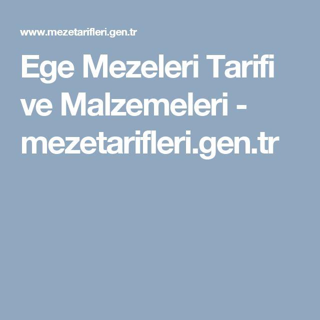Ege Mezeleri Tarifi ve Malzemeleri - mezetarifleri.gen.tr