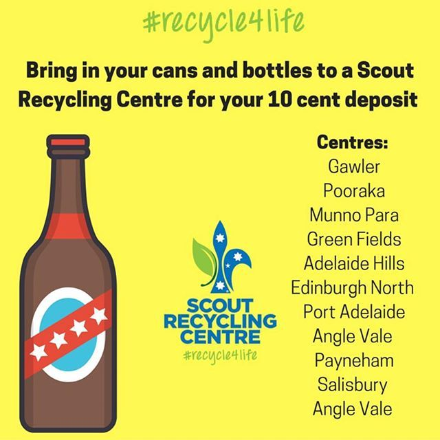Bring in your cans and bottles to a #scoutrecyclingcentre to help yourself, help the planet and help Scouts #recycle4life #adelaide #recycle #scoutslife