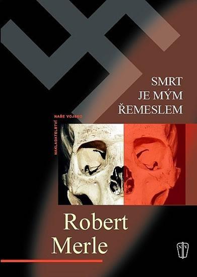 La mort est mon métier | Robert Merle | School book | Second world war
