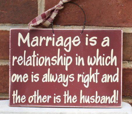 Marriage...sounds about right to me =)Signs, Husband Quotes, Funny Marriage, Laugh, Funny Stuff, So True, Funny Quotes, Relationships, True Stories