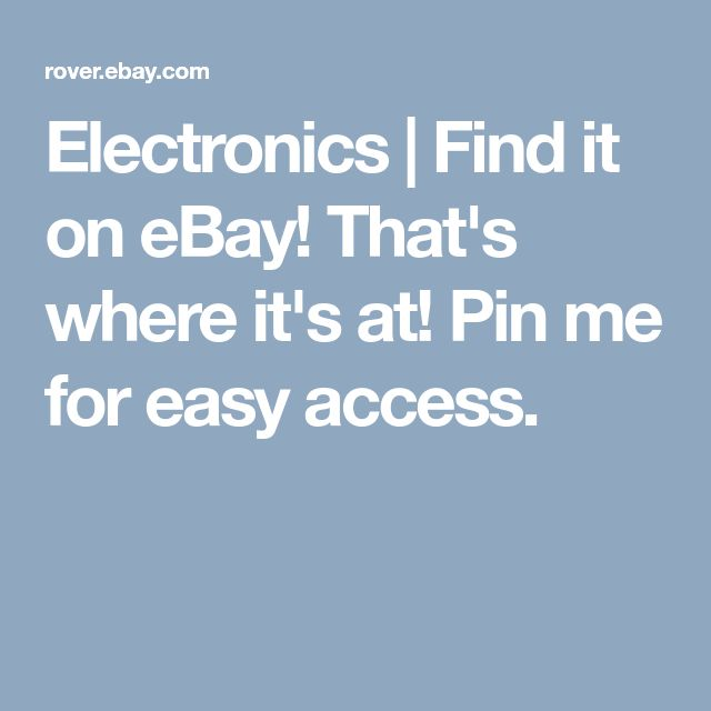 Electronics |  Find it on eBay! That's where it's at! Pin me for easy access.