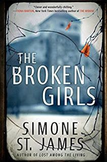 """Book Lovin' Alicia: """"The Broken Girls"""" by Simone St James  #BookBlog #BookReview #ARCReview #Thriller #Mystery #Paranormal #Ghost"""
