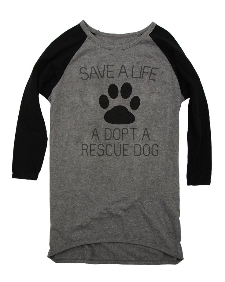 save a life adopt a rescue dog Baseball Shirt For Women Long Sleeve – TrueLoveTees