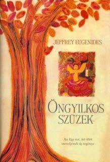 Tekla Könyvei – könyves blog: Jeffrey Eugenides – Öngyilkos szüzek