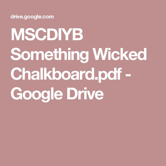 MSCDIYB Something Wicked Chalkboard.pdf - Google Drive