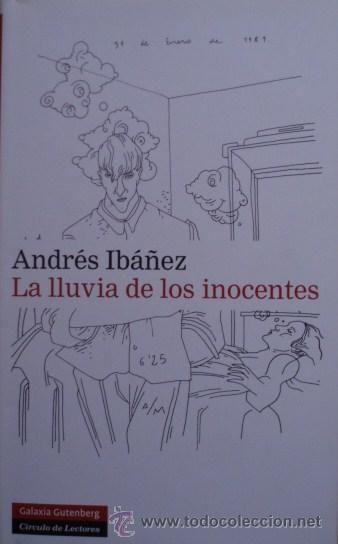 La lluvia de los inocentes/Andrés Ibáñez - Galaxia Gutenberg/Círculo de Lectores