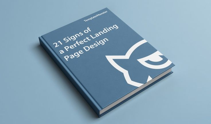 21 Signs of a Perfect Landing Page Design [Free eBook] -  https://www.templatemonster.com/blog/perfect-landing-page-design-free-ebook/