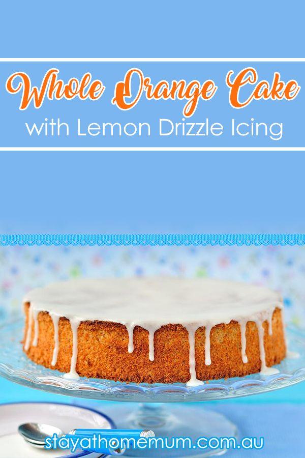 Whole Orange Cake | Stay at Home Mum