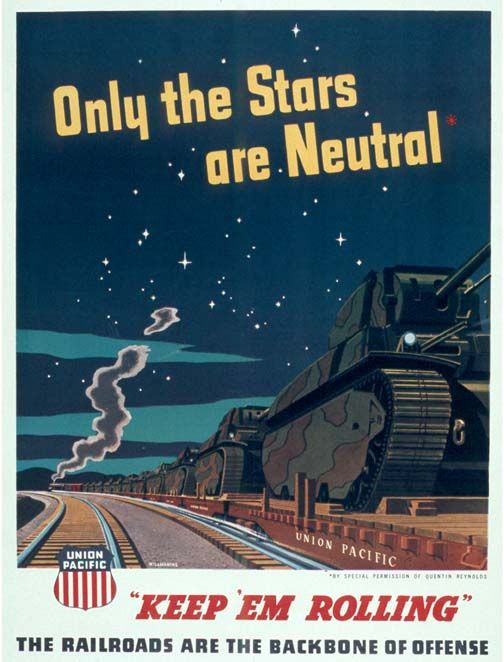 Keep 'Em Rolling! - Union Pacific Railroad - World War II ...