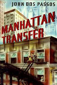 Manhattan Transfer, John Dos Passos