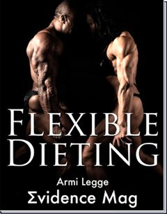 The 4 Most Important Things You Need to Know About Flexible Dieting