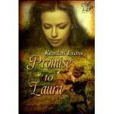 A Promise to Laura (Kindle Edition)By Kendall Evans