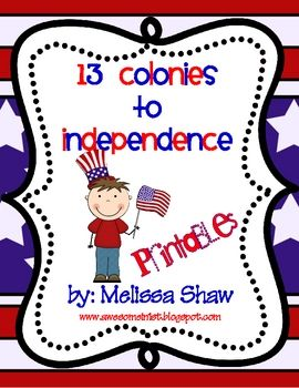 This is a pack of printables to use when teaching the 13 colonies and their journey to independence.  The pack includes the following printables:...
