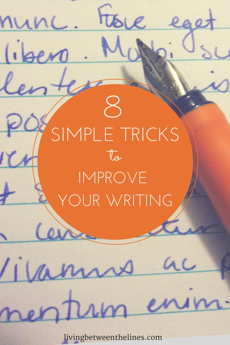 Whether you're a student, professional, or blogger, you're going to have to write for the rest of your life. These 8 simple tricks can help take your writing skills to the next level!