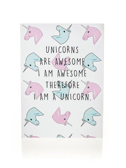 Unicorns are awesome. I am awesome. Therefore I am a unicorn. #wisdom #affirmations