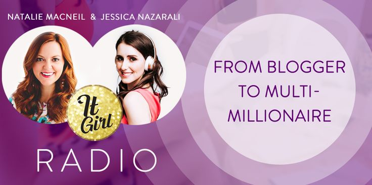 #9 Natalie MacNeil on From Blogger to Multi-Millionaire