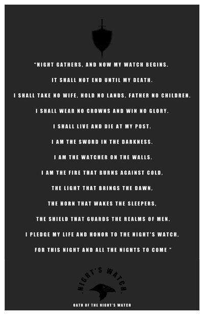 Night's Watch Oath by LiquidSoulDesign.deviantart.com on @deviantART