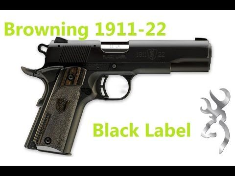 Browning 1911-22 Black Label Overview And Opinion